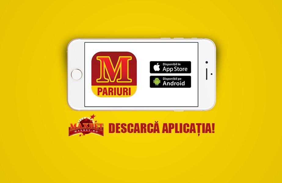 aplicatie maxbet android si iOS