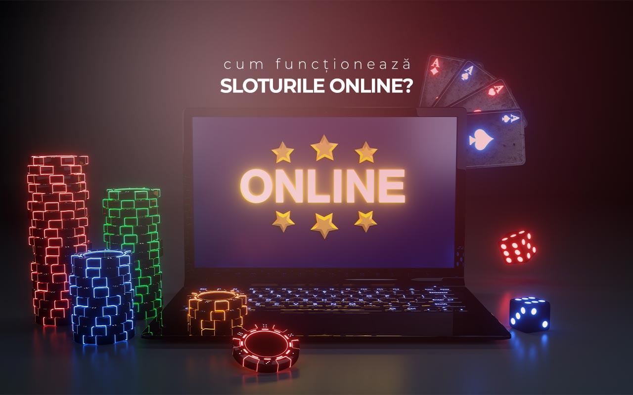 cum funcționează sloturile online