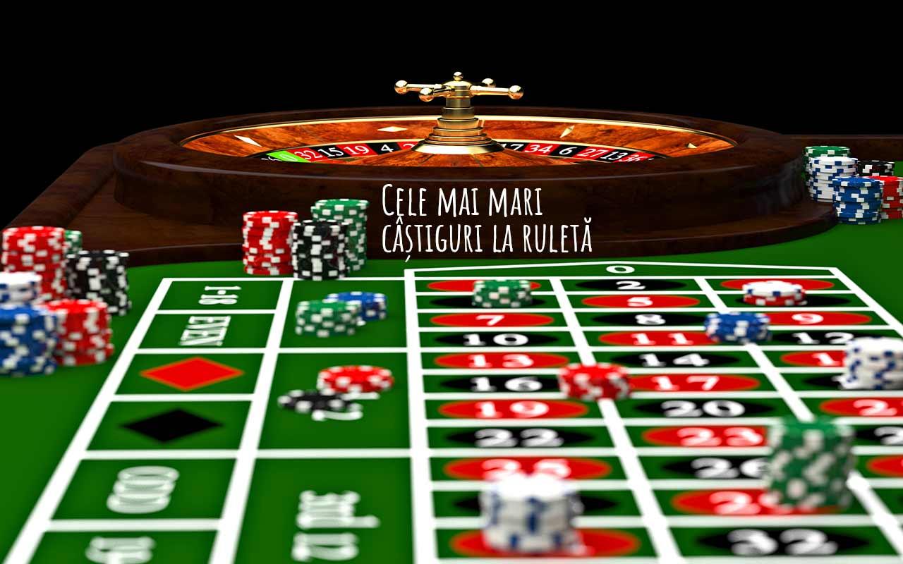 cele mai mari câștiguri la ruletă