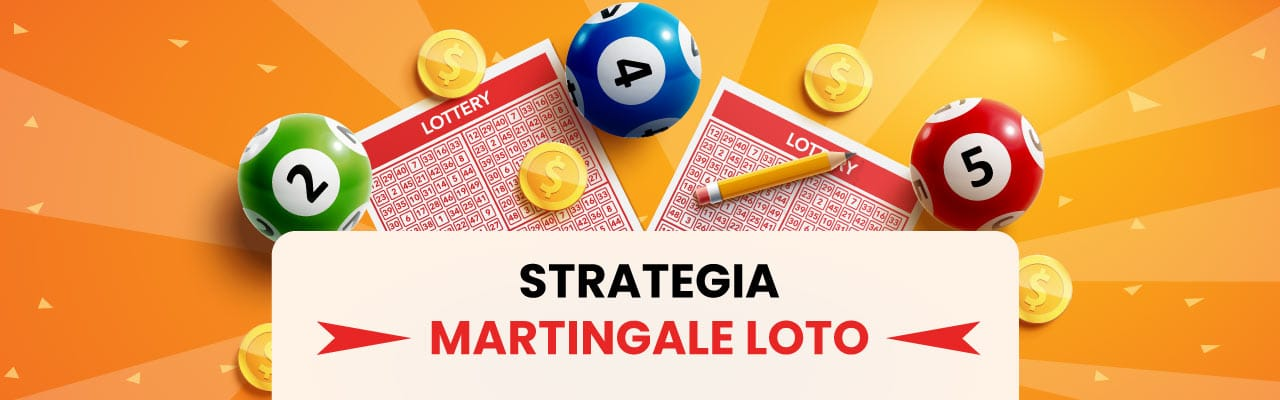 Strategia Martingale Loto