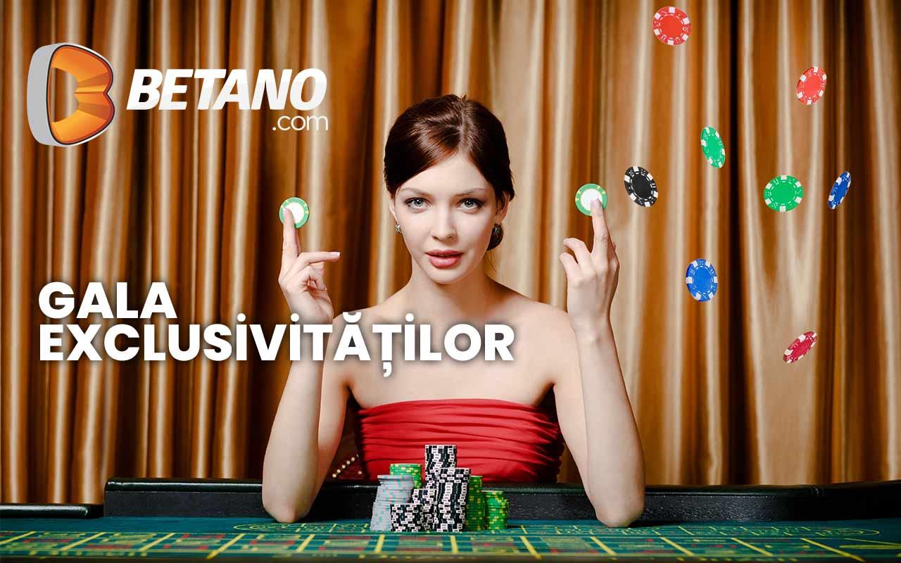 Gala Exclusivităților Betano Casino